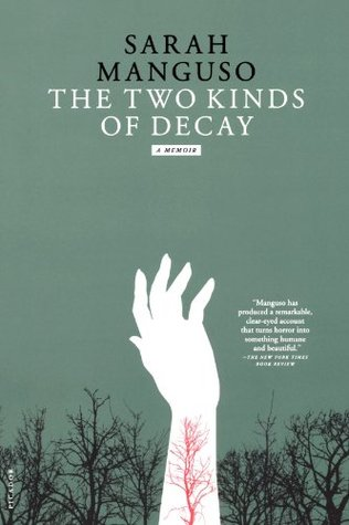 обложка книги The Two Kinds of Decay