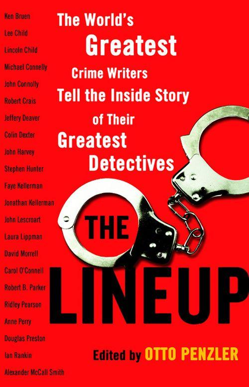обложка книги The Lineup: The World's Greatest Crime Writers Tell the Inside Story of Their Greatest Detectives