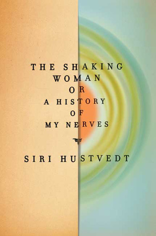 обложка книги The Shaking Woman or A History of My Nerves
