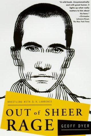 обложка книги Out of Sheer Rage: Wrestling With D.H. Lawrence