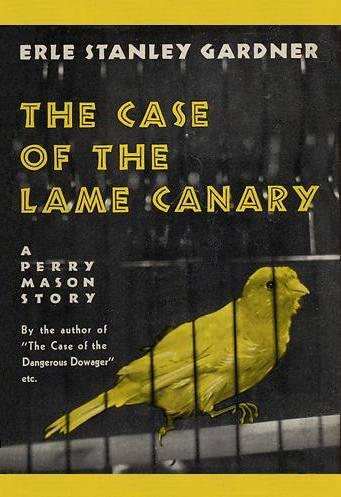 обложка книги The Case of the Lame Canary