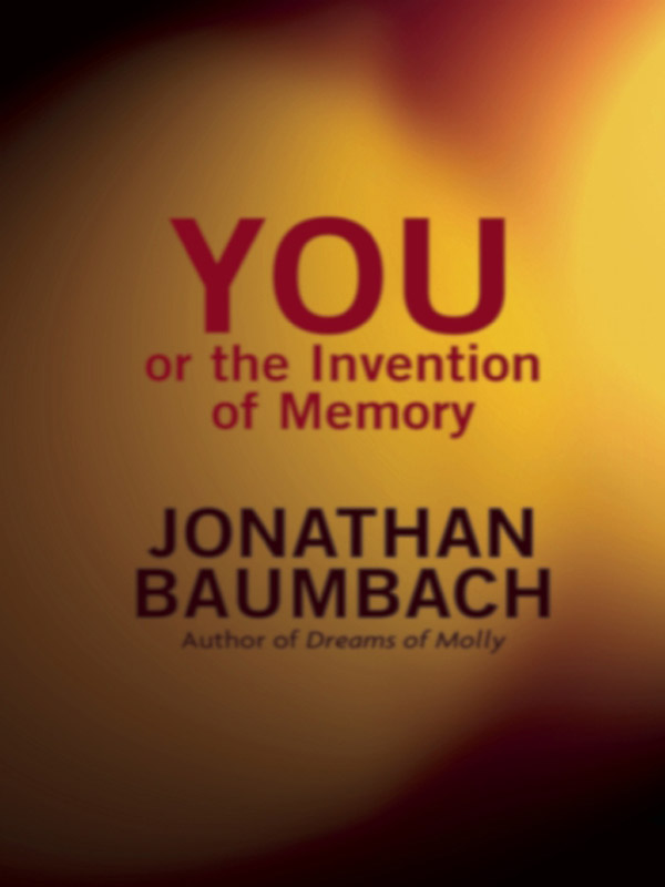 обложка книги You, or the Invention of Memory