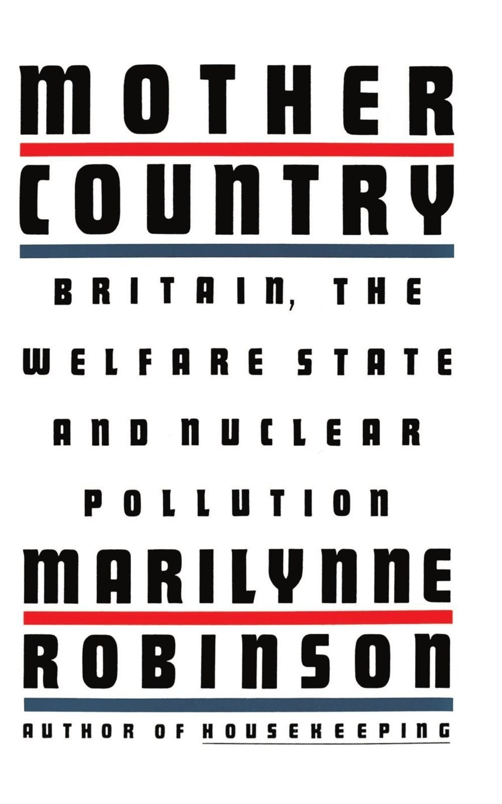 обложка книги Mother Country: Britain, the Welfare State, and Nuclear Pollution