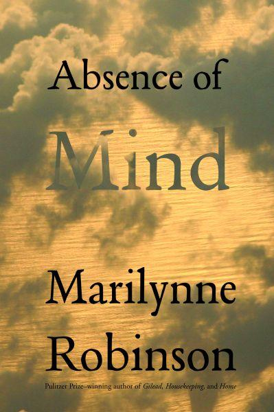 обложка книги Absence of Mind: The Dispelling of Inwardness from the Modern Myth of the Self