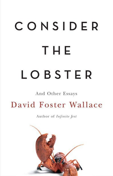 обложка книги Consider the Lobster: And Other Essays