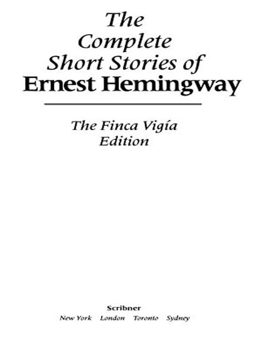 обложка книги Complete Short Stories Of Ernest Hemingway, The