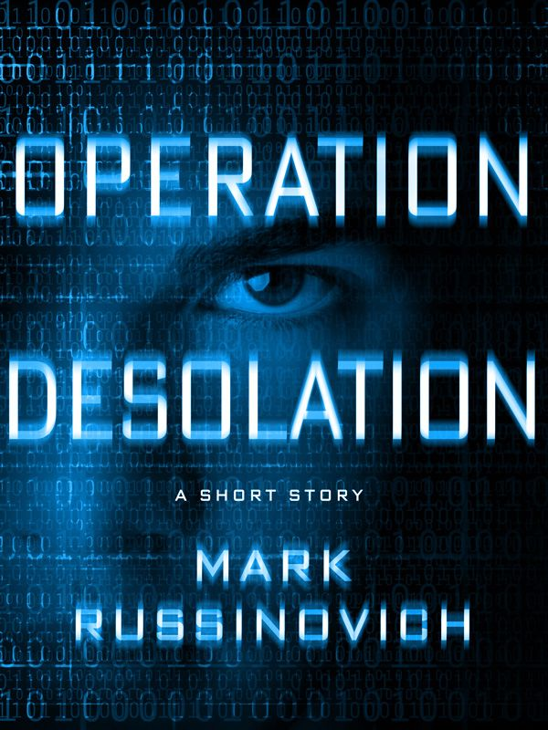 обложка книги Operation Desolation: The Case of the Anonymous Bank Defacement