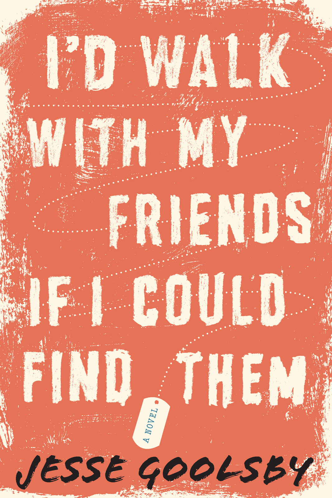 обложка книги I'd Walk with My Friends If I Could Find Them