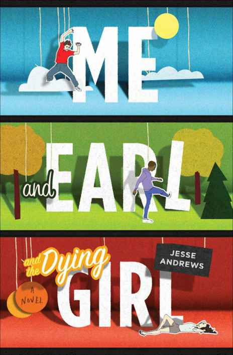 обложка книги Me and Earl and the Dying Girl