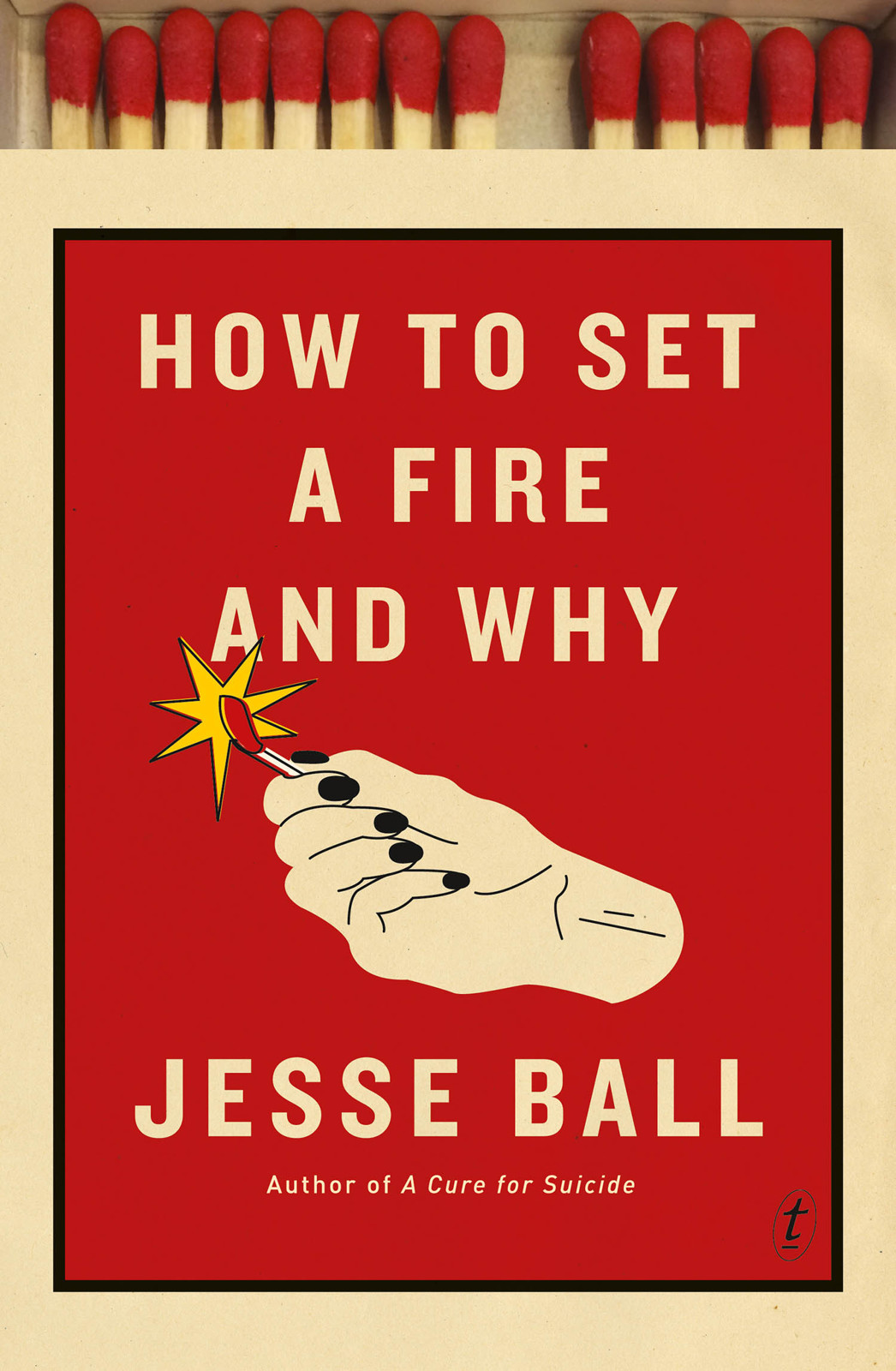 обложка книги How to Set a Fire and Why