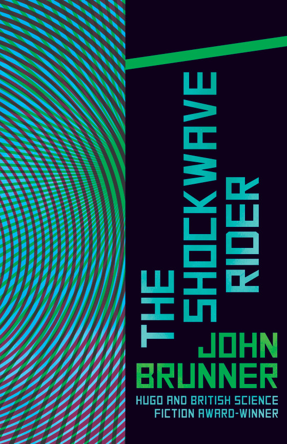 a book analysis of shockwave rider by john brunners Book shockwave rider (john brunner) in epub ready for read and download he was the most dangerous fugitive alive, but he didn't exist nickie haflinger had lived.