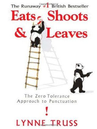 обложка книги Eats, Shoots & Leaves: The Zero Tolerance Approach to Punctuation