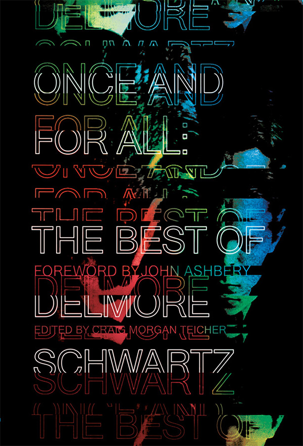 обложка книги Once and for All: The Best of Delmore Schwartz