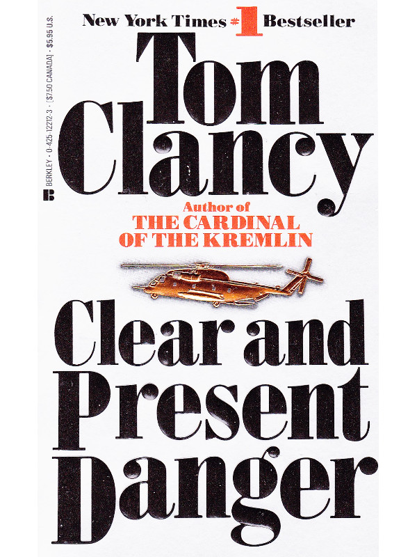 clear and present danger book review An intelligent, dense political thriller in the middle of summer we visit harrison ford in tom clancy's clear and present danger.