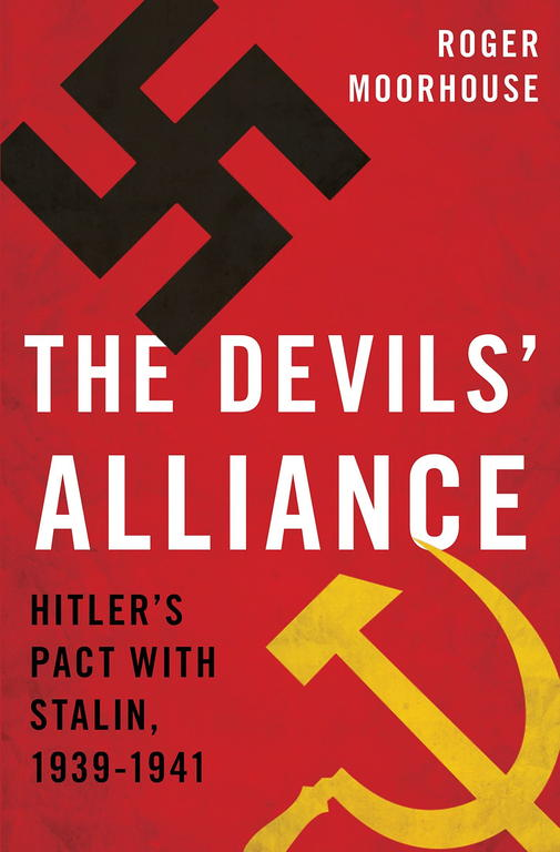 обложка книги The Devils' Alliance: Hitler's Pact with Stalin, 1939-1941