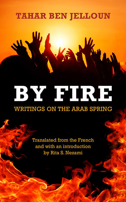 обложка книги By Fire: Writings on the Arab Spring
