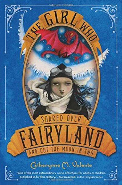 обложка книги The Girl Who Soared Over Fairyland and Cut the Moon in Two