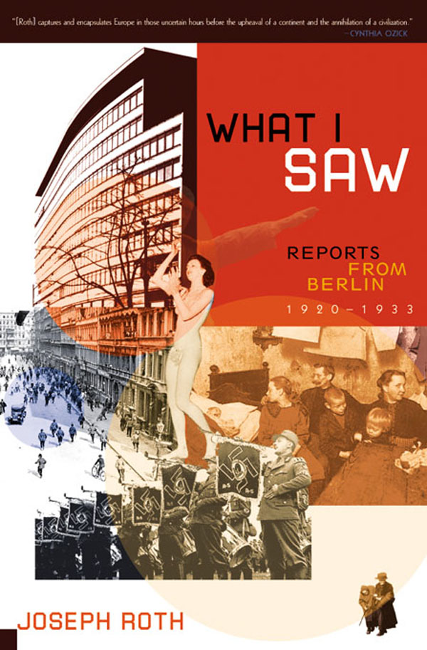 обложка книги What I Saw: Reports from Berlin 1920-1933