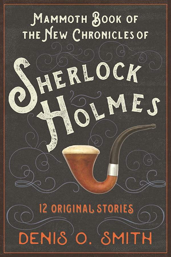 обложка книги The Mammoth Book of the New Chronicles of Sherlock Holmes