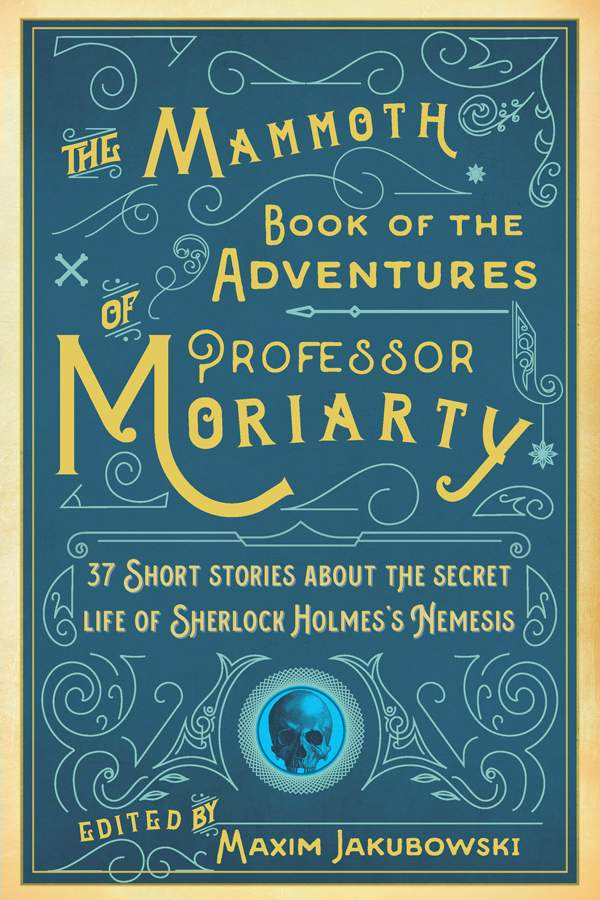 обложка книги The Mammoth Book of the Adventures of Professor Moriarty
