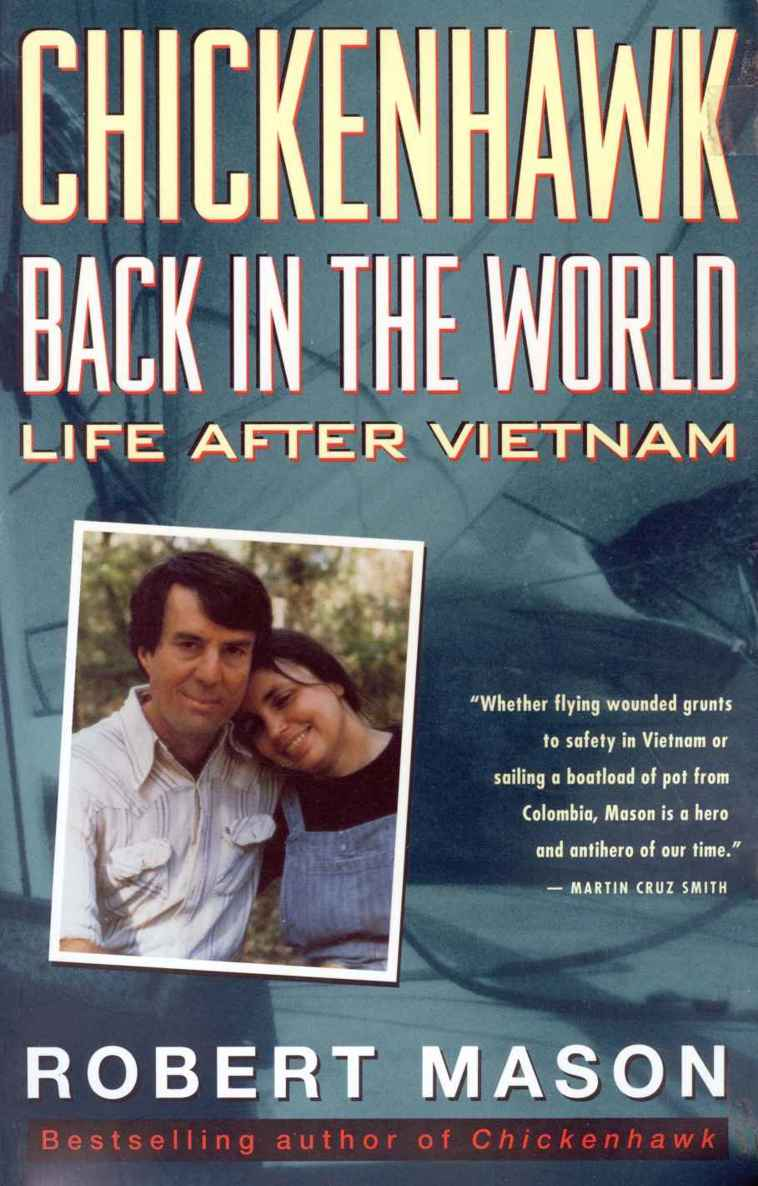 обложка книги Chickenhawk: Back in the World - Life After Vietnam
