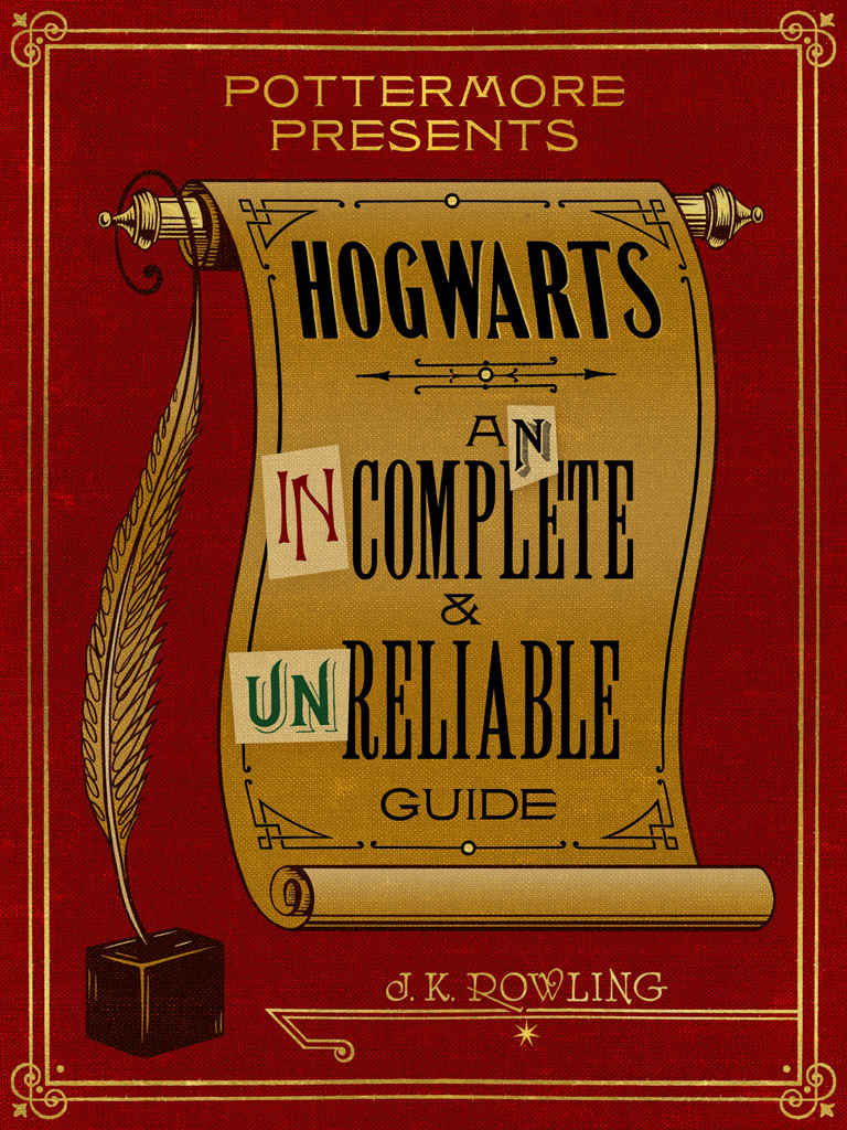 обложка книги Hogwarts: An Incomplete and Unreliable Guide
