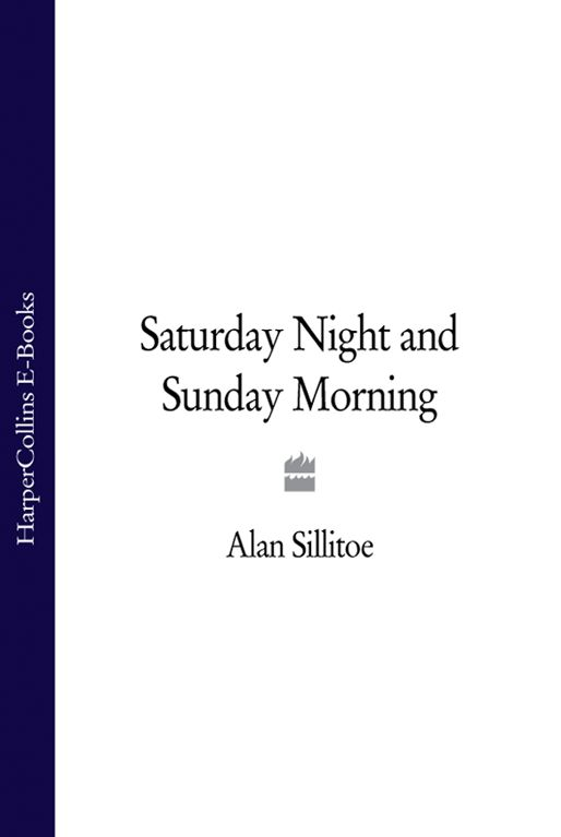 обложка книги Saturday Night and Sunday Morning