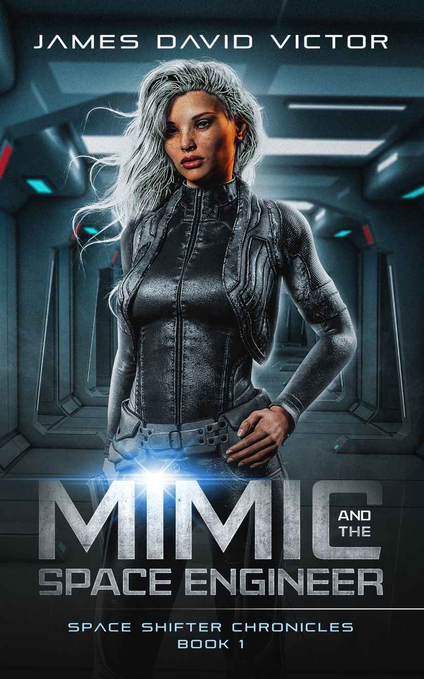 обложка книги Mimic and the Space Engineer (Space Shifter Chronicles Book 1)