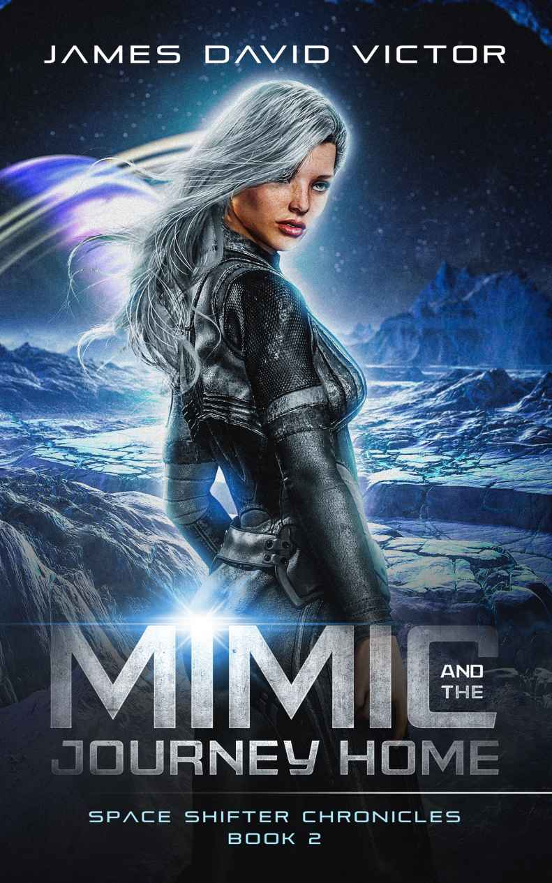 обложка книги Mimic and the Journey Home (Space Shifter Chronicles Book 2)
