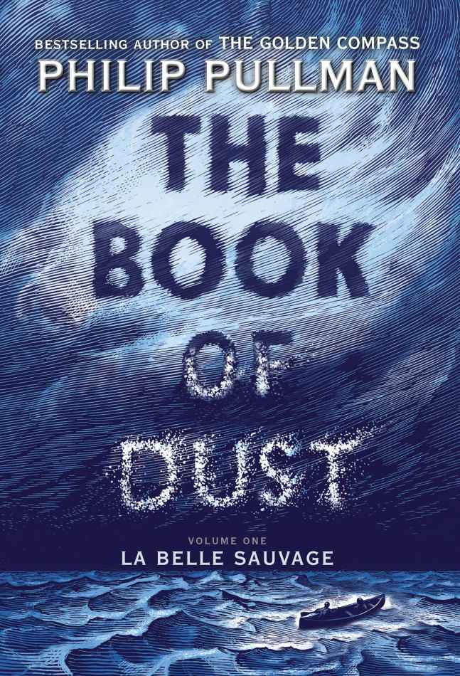 обложка книги The Book of Dust: La Belle Sauvage