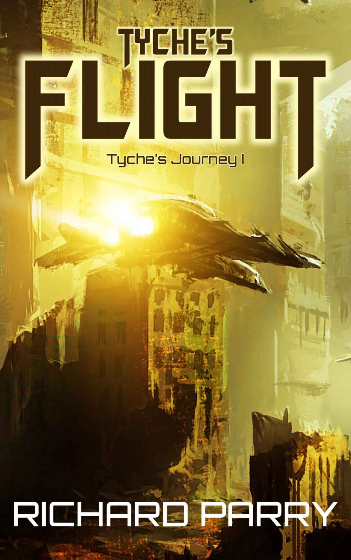 обложка книги Tyche's Flight (Tyche's Journey Book 1)