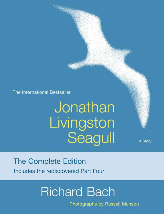 обложка книги Jonathan Livingston Seagull: The New Complete Edition