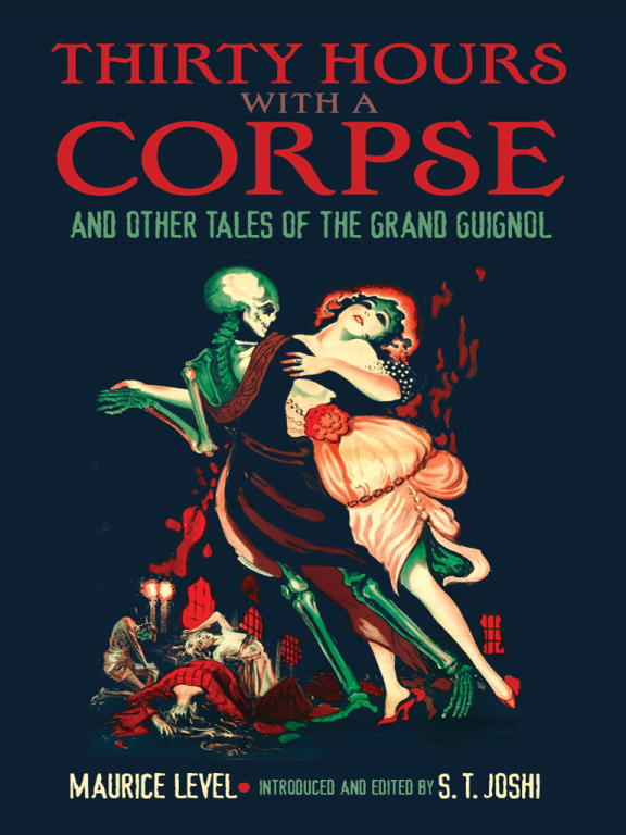 обложка книги Thirty Hours with a Corpse, and Other Tales of the Grand Guignol