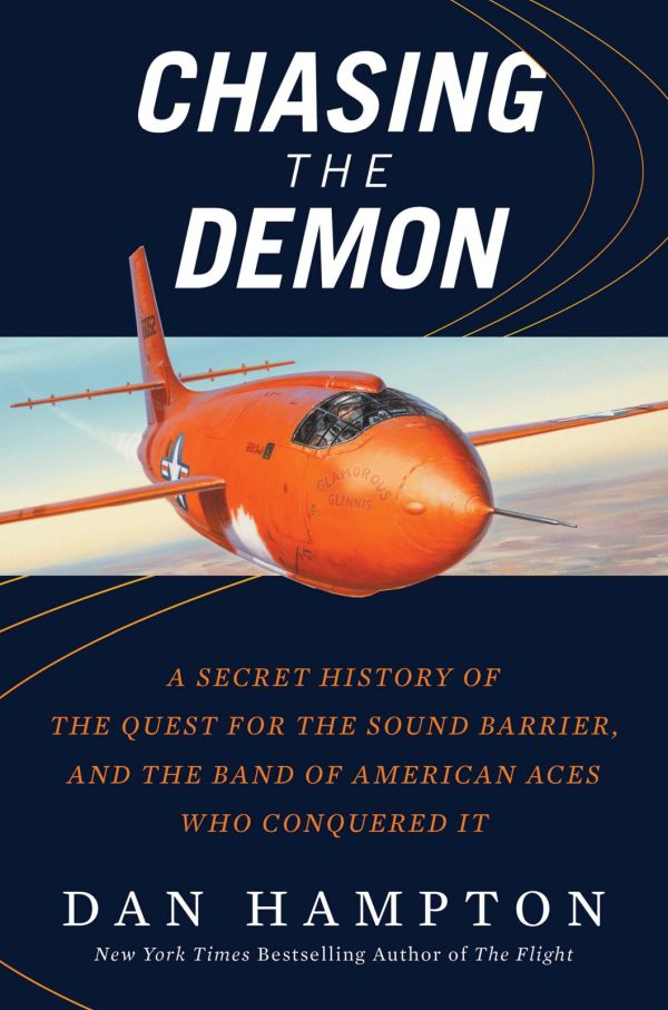 обложка книги Chasing the Demon: A Secret History of the Quest for the Sound Barrier, and the Band of American Aces Who Conquered It