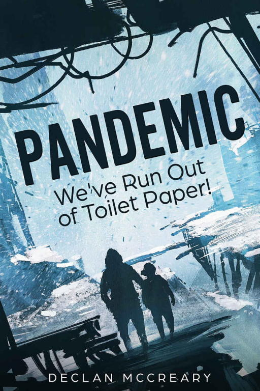 обложка книги Pandemic: We've Run Out of Toilet Paper!