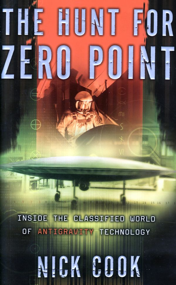 обложка книги The Hunt for Zero Point: Inside the Classified World of Antigravity Technology