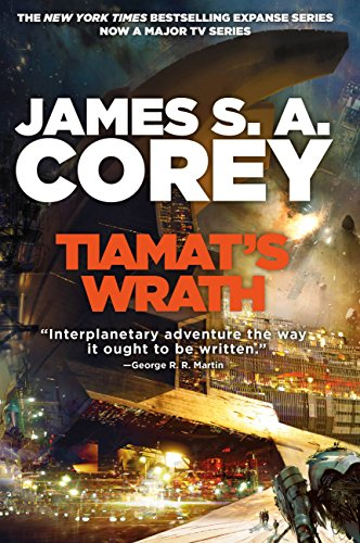 обложка книги James S. A. Corey - Tiamat's Wrath (The Expance 8) / Джеймс Кори - Гнев Тиамат (Экспансия 8)