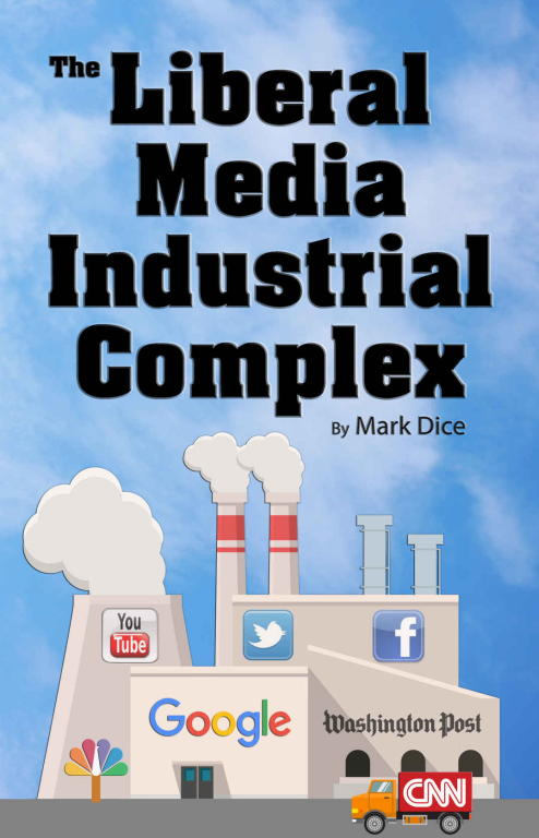 обложка книги The Liberal Media Industrial Complex