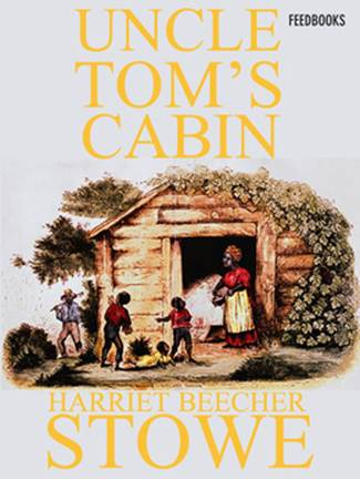 обложка книги Uncle Tom's Cabin or, Life Among the Lowly