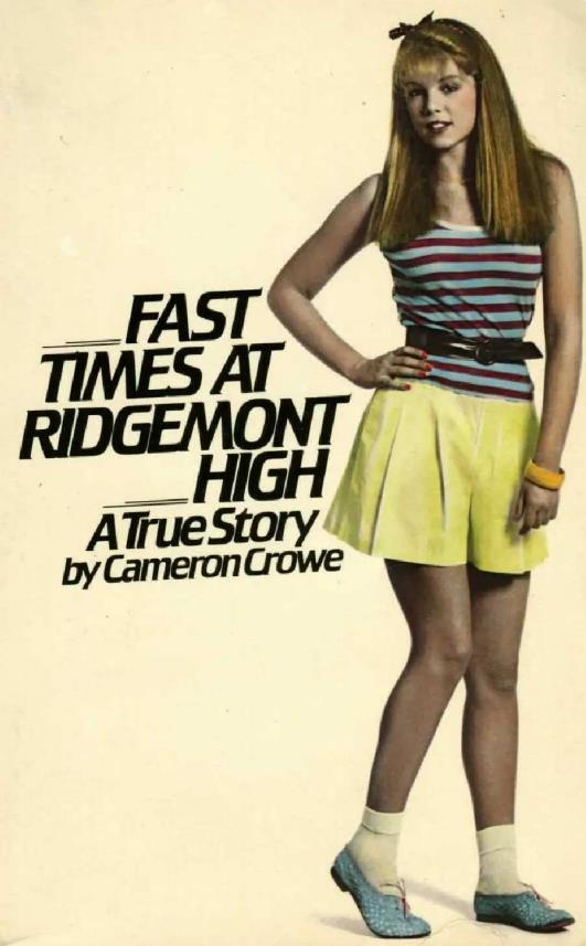 обложка книги Fast Times at Ridgemont High - A True Story