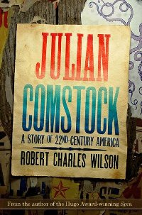 обложка книги Julian Comstock: A Story of 22-nd Century America