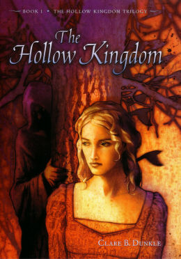 обложка книги Clare B Dunkle - Hollow Kingdom 01 - The Hollow Kingdom