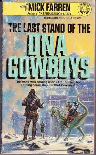 обложка книги Last Stand of the DNA Cowboys