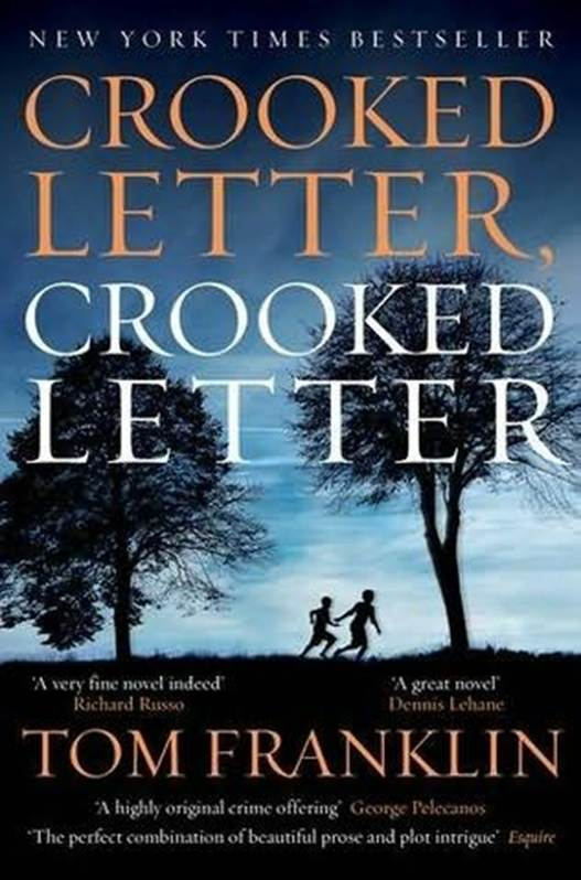 обложка книги Crooked Letter, Crooked Letter