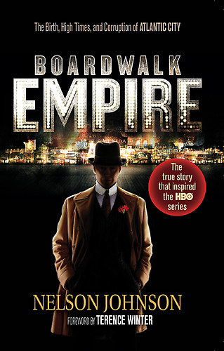 обложка книги Boardwalk Empire: The Birth, High Times, and Corruption of Atlantic City