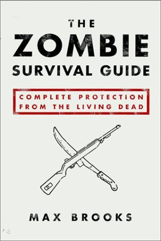 обложка книги The zombie survival guide : complete protection from the living dead