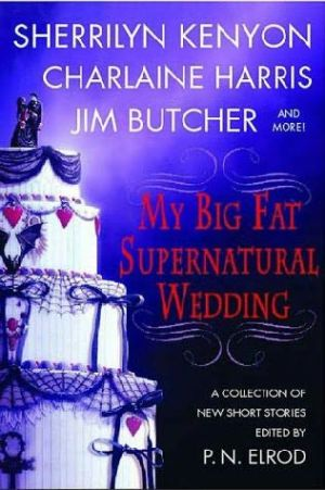 обложка книги My Big Fat Supernatural Wedding
