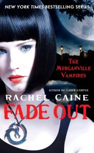 обложка книги RACHEL CAINE - Fade Out (The Morganville Vampires 7)
