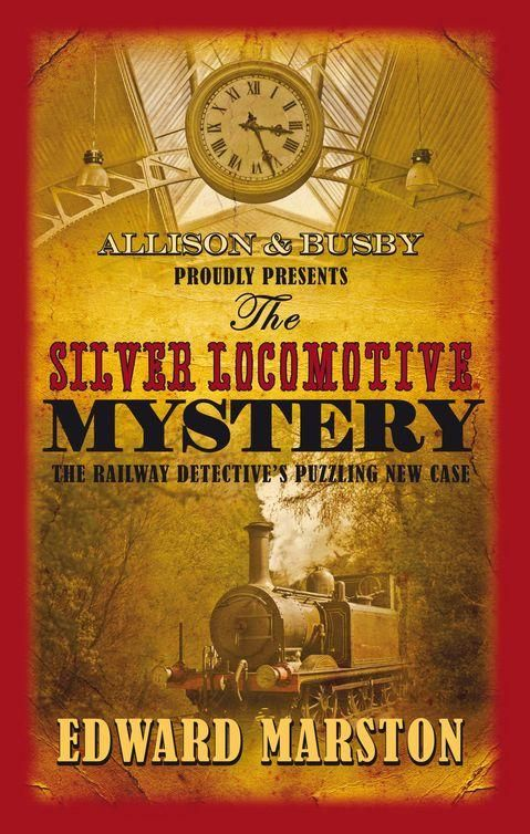 обложка книги The Silver Locomotive mystery