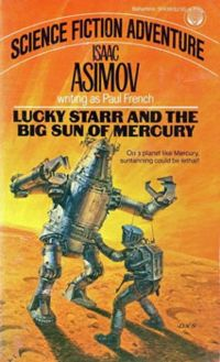 обложка книги Lucky Starr And The Big Sun Of Mercury
